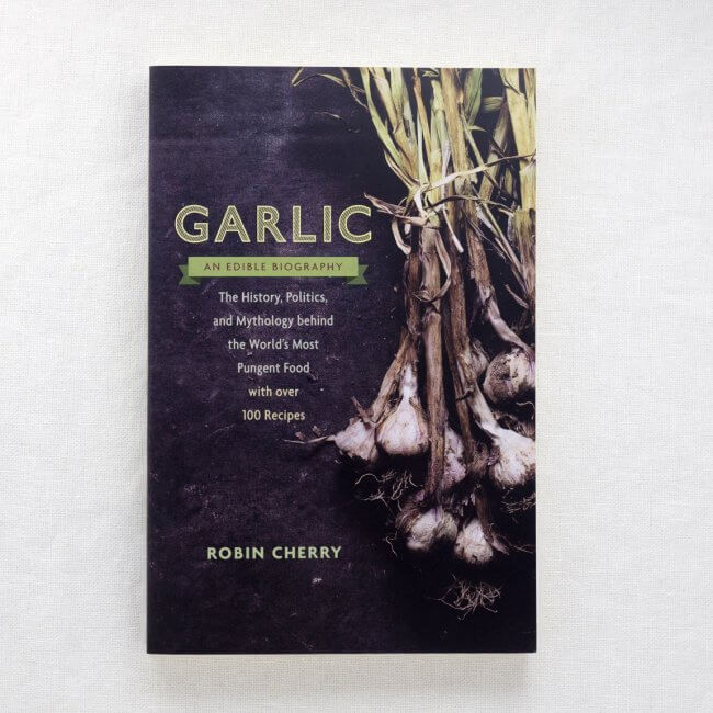 Garlic, an Edible Biography